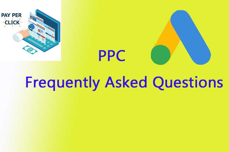 FAQs regarding PPC