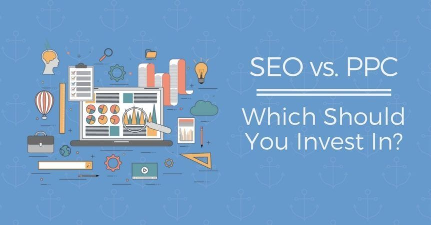 invest on SEO and PPC